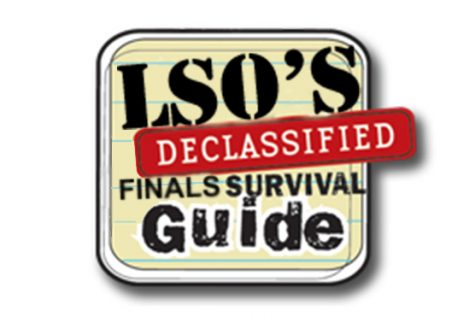 LSO's declassified finals survival guide