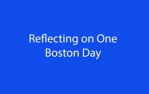 Reflecting on One Boston Day