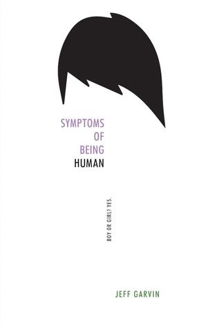 """Symptoms of Being Human,"" a must-read for any gender-variant person"