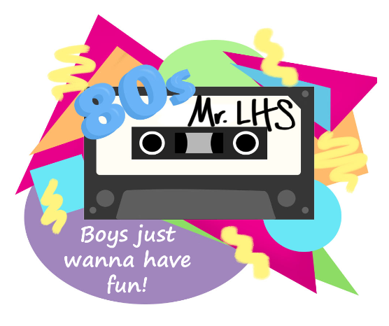 This year the 13th annual Mr. LHS show will be themed Boys Just Wanna Have Fun!