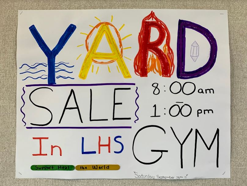 Heal+the+World+club+will+host+a+yard+sale+in+the+gym+on+Saturday.