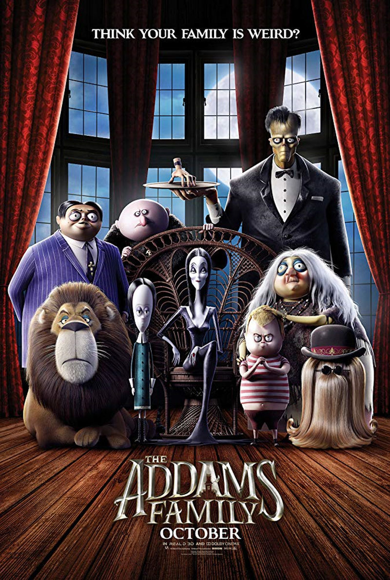 The poster for the 2019 version of The Addams Family. The movie was released Oct. 11, 2019, and it features the wacky and kooky family that has made their way into our hearts.