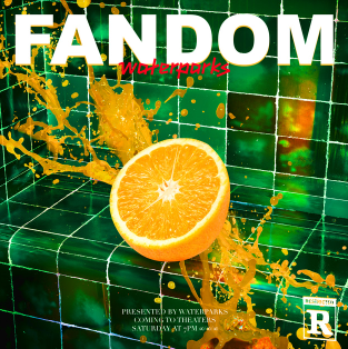 Cover artwork for 'Fandom.' Waterparks's third studio album was released Oct. 11, 2019, and features 15 tracks.