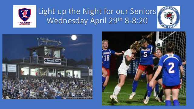 Londonderry+High+School+plans+to+light+up+their+athletic+fields+to+honor+the+senior+class