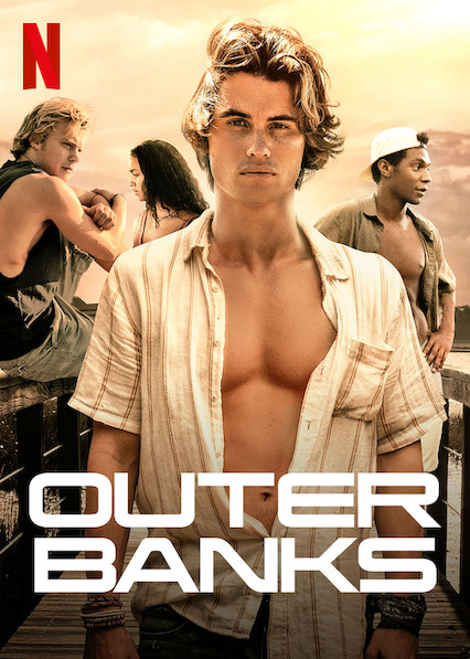 The poster for 'Outer Banks.'