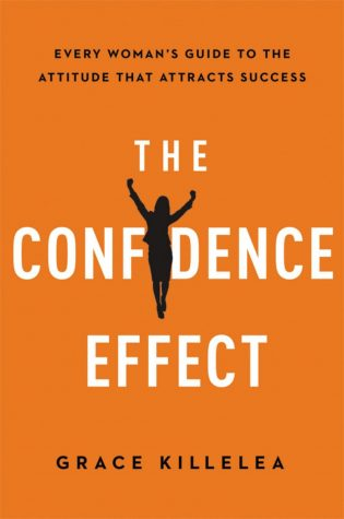 """The Confidence Effect"" by Grace Killelea was published on December 18, 2015 with the purpose of helping women succeed in the workplace."