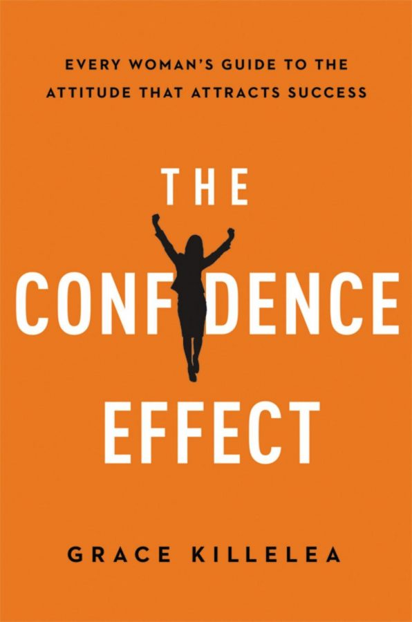 The Confidence Effect by Grace Killelea was published on December 18, 2015 with the purpose of helping women succeed in the workplace.